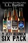 A Jeff Resnick Six Pack: Short Story Collection