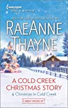 A Cold Creek Christmas Story & Christmas in Cold Creek by RaeAnne Thayne