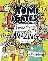 Tom Gates: Everything's Amazing (Sort Of)
