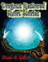 Dragons Restored and Other Short Stories: (Young Adult Fantasy Fiction, YA Adventure)