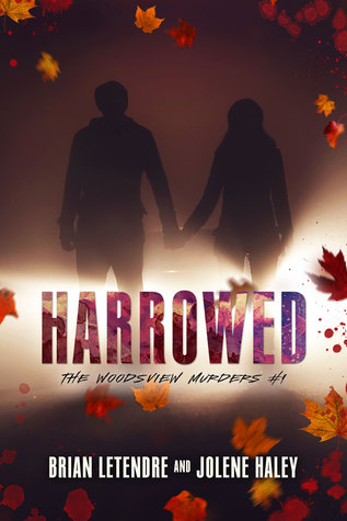 Harrowed (The Woodsview Murders, #1)