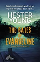 The Gates of Evangeline (Charlie Cates Mystery 1)