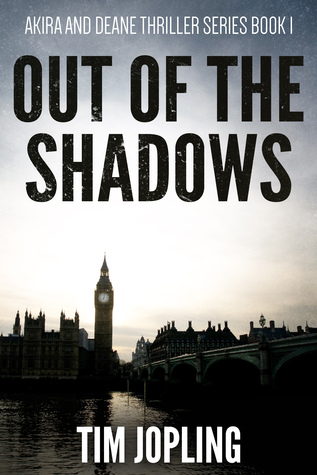 Out of the Shadows (Akira and Deane Thriller, #1)