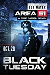 Black Tuesday (Area 51: Time Patrol #1)