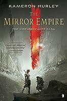 The Mirror Empire (Worldbreaker Saga, #1)