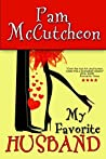 My Favorite Husband by Pam McCutcheon
