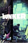 The Bunker, Vol. 2 (The Bunker #5-9)