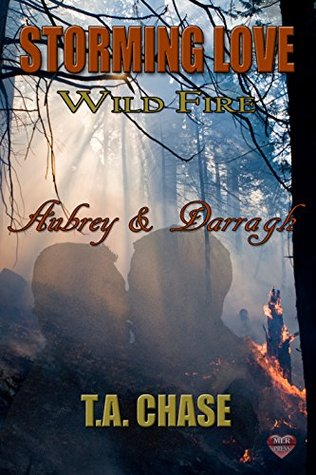 Aubrey & Darragh (Storming Love: Wild Fire, #1)