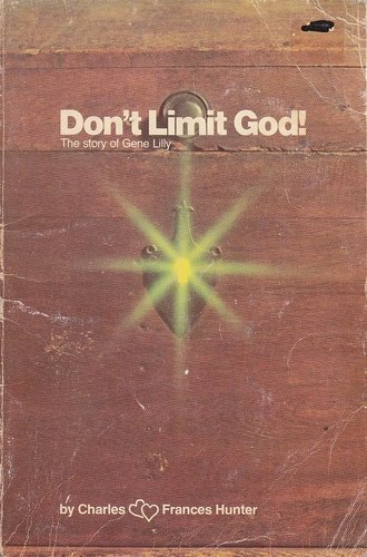 DON'T LIMIT GOD - Charles Hunter