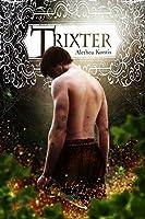 Trixter (The Trix Adventures, #1)