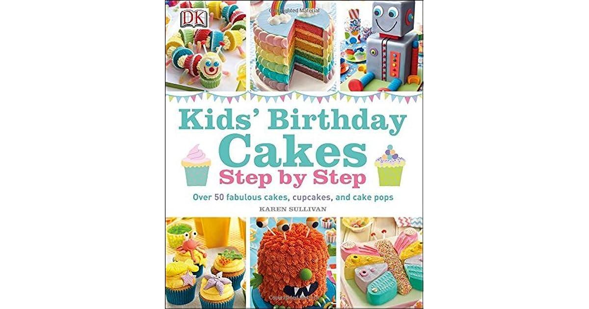 Kids Birthday Cakes By Karen Sullivan