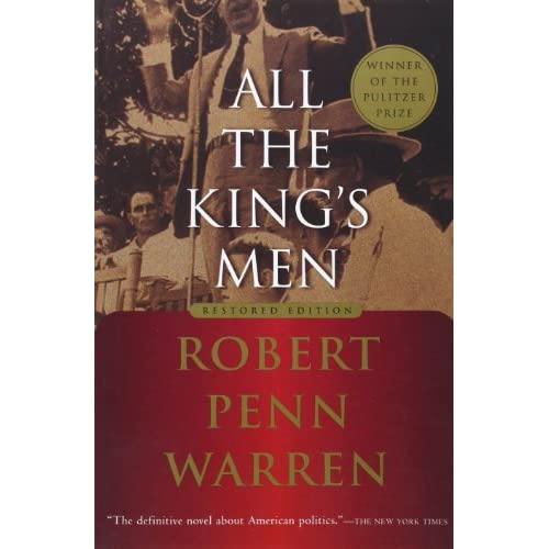 all the kings men essays All the king's men is a novel by robert penn warren first published in 1946 its title is drawn from the nursery rhyme humpty dumptyin 1947 warren won the pulitzer prize for all the king's men.