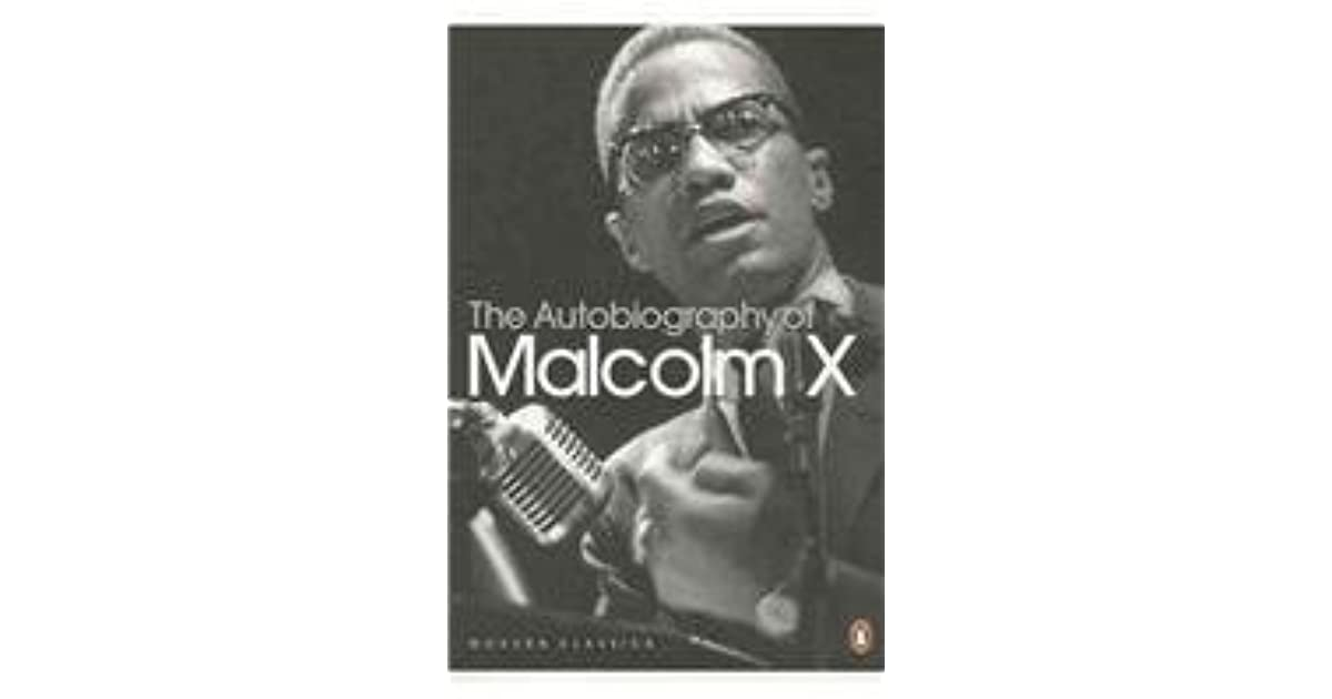 an autobiography of malcolm x 245 quotes from the autobiography of malcolm x: 'the main thing you got to remember is that everything in the world is a hustle'.