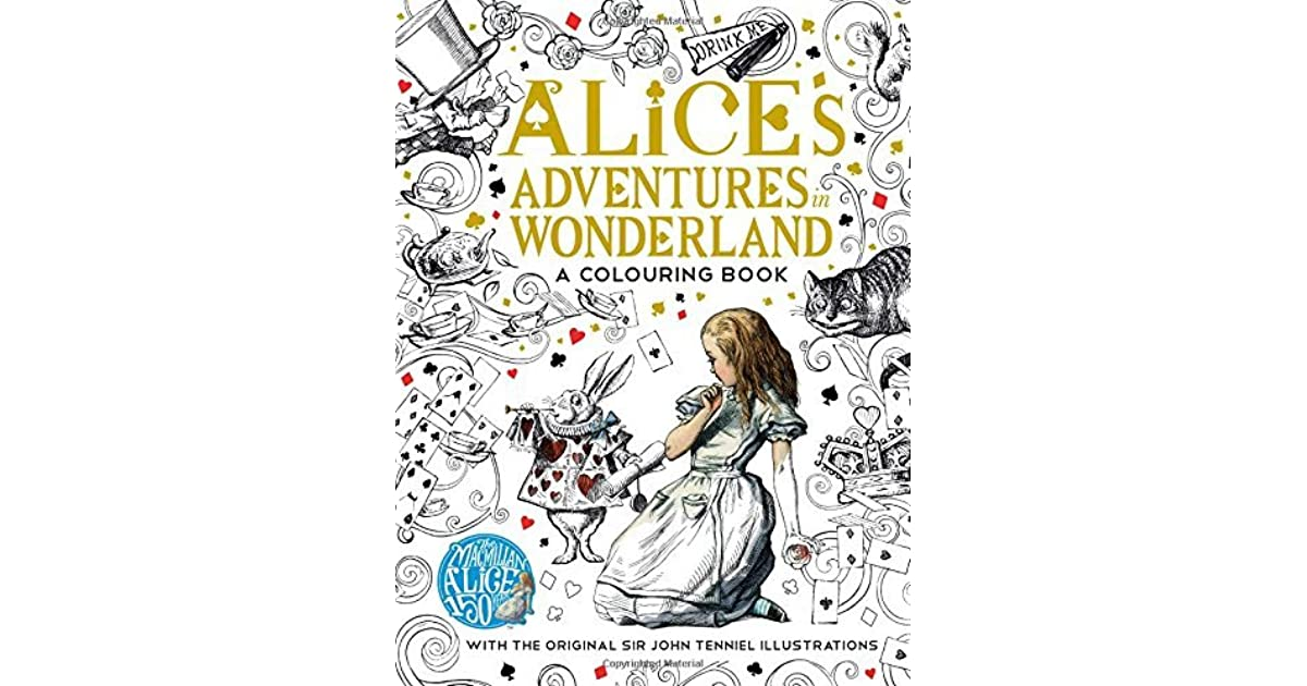 alice s adventures in wonderland and alice Alice's adventures in wonderland (commonly shortened to alice in wonderland) is an 1865 novel written by english author charles lutwidge dodgson under the pseudonym lewis carroll.