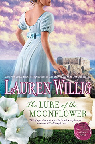 The Lure of the Moonflower: A Pink Carnation Novel