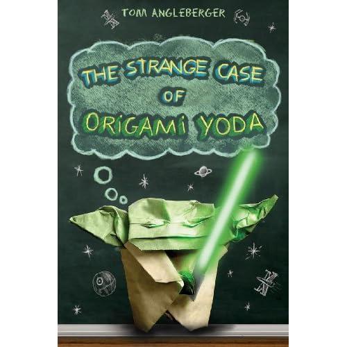 the strange case of origami yoda origami yoda 1 by tom