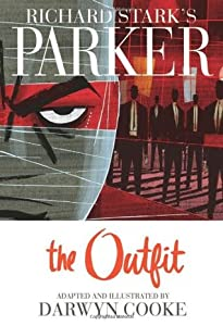 Richard Stark's Parker: The Outfit