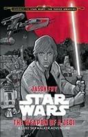 Star Wars: The Weapon of a Jedi: A Luke Skywalker Adventure
