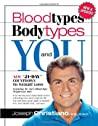 "Bloodtypes, Bodytypes And You: New ""21-Day"" countdown to weight loss"