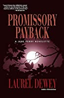 Promissory Payback: A Jane Perry Novelette