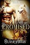 Promised (True Mates, #1)