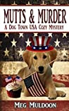 Mutts & Murder (Dog Town USA #1)