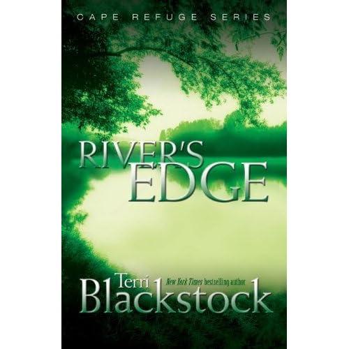 Rivers Edge Cape Refuge Series 3 By Terri Blackstock