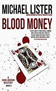 Blood Money (John Jordan Mystery, #8)