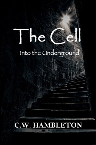 The Cell - Into the Underground