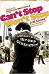 Can't Stop Won't Stop by Jeff Chang