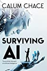 Book cover for Surviving AI: The promise and peril of artificial intelligence