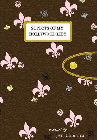 Family Affairs Secrets Of My Hollywood Life 3 By Jen Calonita