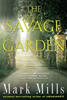 The Savage Garden: A Thriller