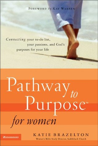 Pathway to Purpose for Women: Connecting Your To-Do List