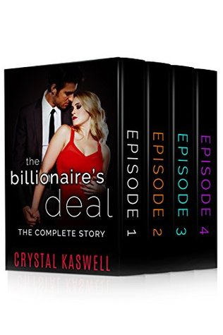 The Billionaire's Deal: The Complete Story