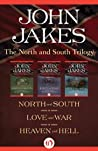 The North and South Trilogy: North and South / Love and War / Heaven and Hell (North and South, #1-3)