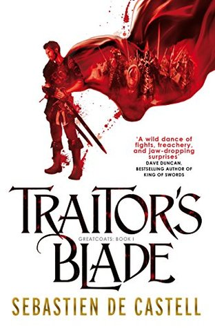 Image result for Traitor's Blade by Sebastien De Castell
