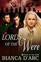 Lords of the Were (Tales of the Were #1)
