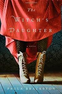 The Witch's Daughter (The Witch's Daughter, #1)