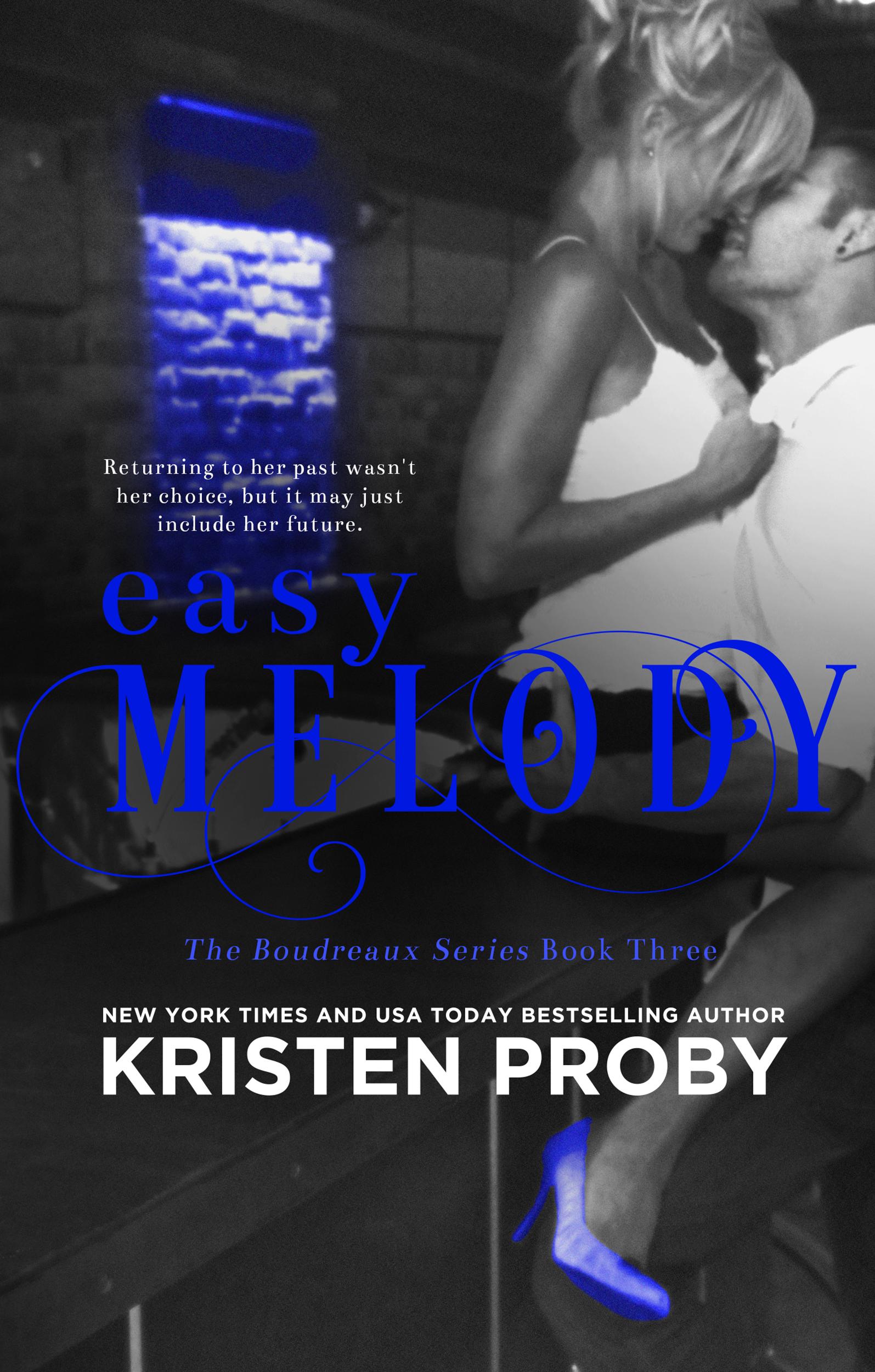 Kristen Proby - Boudreaux 3 - Easy Melody