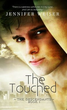 The Touched (The Descendants Book 1)