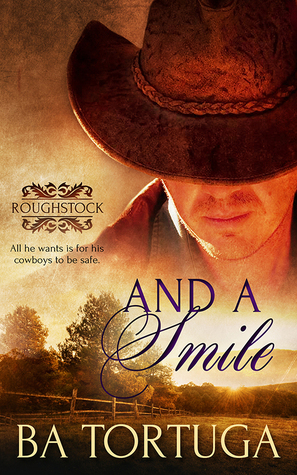 And a Smile (Roughstock, #2)