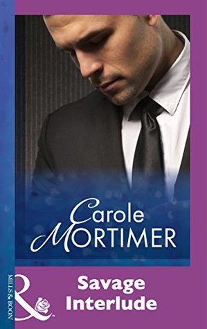 Savage Interlude by Carole Mortimer
