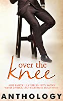 Over the Knee Anthology