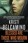 Blessed are Those Who Mourn (Gabriella Giovanni Mysteries #4) audiobook download free