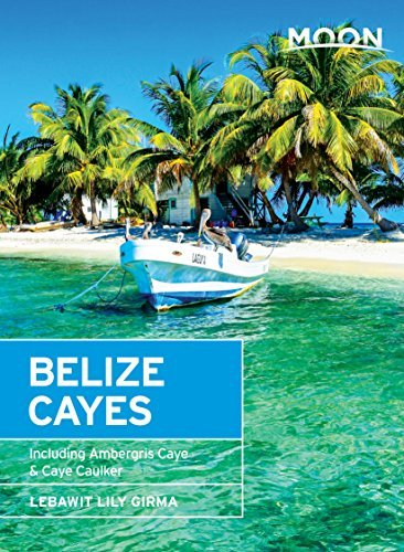 Moon Belize Cayes Including Ambergris Caye & Caye Caulker, 2nd Edition