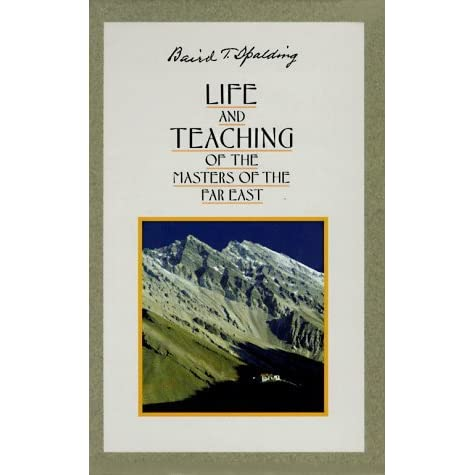 Life and Teaching Of The Masters Of The Far East by Baird T