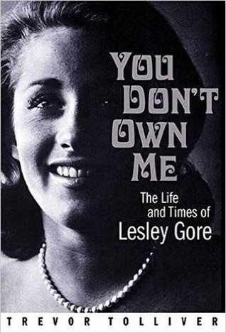 You Don't Own Me: The Life and Times of Lesley Gore