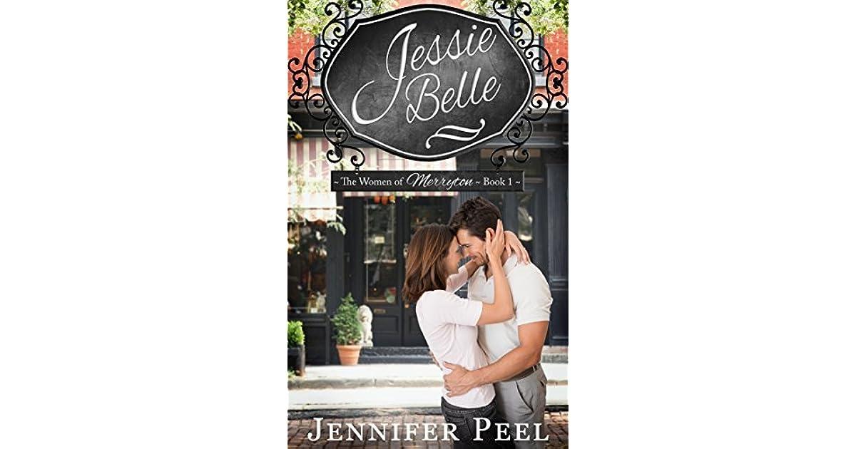 Jessie Belle The Women Of Merryton 1 By Jennifer Peel