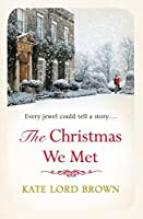 The Christmas We Met (Christmas Fiction)